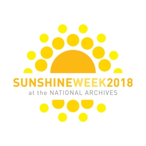 [UPDATED] Sunshine Week 2018 at the National Archives
